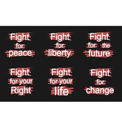 Fight for slogans on black vector