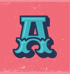 Vintage alphabet a vector