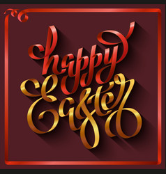 Hand drawn lettering happy easter on a brown vector