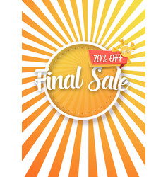 Final sale poster with sunburs lines on vector