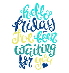 hello friday poster vector image vector image