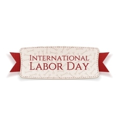 International labor day realistic holiday tag vector