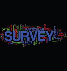 The power of a survey text background word cloud vector
