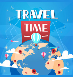 time to travel poster with air balloons over vector image