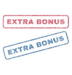 Extra bonus textile stamps vector