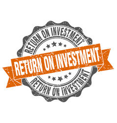 Return on investment stamp sign seal vector