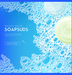 Sudsy soap water realistic background vector