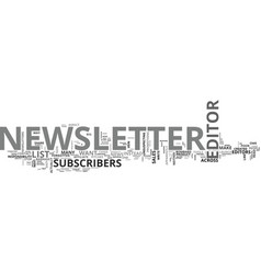 What makes a good newsletter editor text word vector