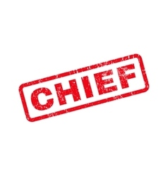 Chief text rubber stamp vector