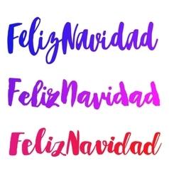 Feliz Navidad words set vector image vector image
