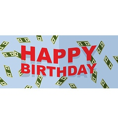 Happy birthday text and money vector
