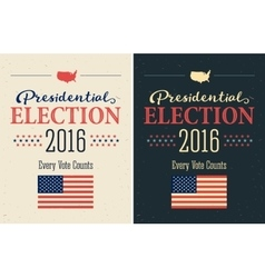 Presidential election 2016 posters set vintage vector