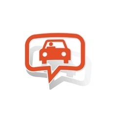 Car message sticker orange vector