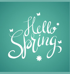 Hand writing of hello spring vector