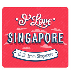 Vintage greeting card from singapore vector