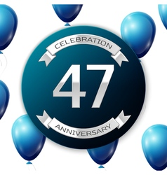 Silver number forty seven years anniversary vector