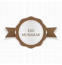 Eid mubarak realistic greeting label vector