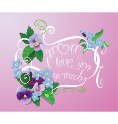 Mom forget me not card 380 vector