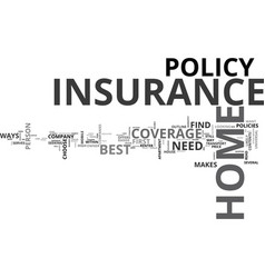 What makes a home insurance the best text word vector