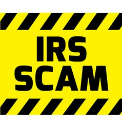 IRS scam sign vector image