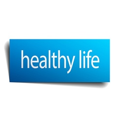 Healthy life blue paper sign isolated on white vector