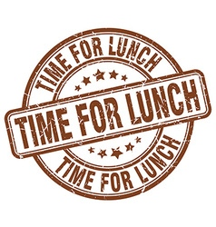 Time for lunch brown grunge round vintage rubber vector
