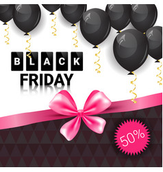 Black friday sale poster with pink ribbon and air vector