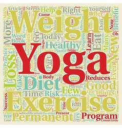 Yoga And Weight Loss text background wordcloud vector image