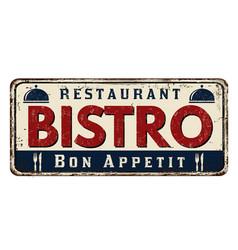 Bistro vintage rusty metal sign vector