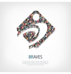 Braves people sign 3d vector