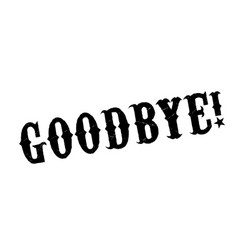 Goodbye rubber stamp vector