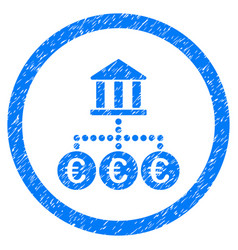 Euro bank transactions rounded icon rubber stamp vector
