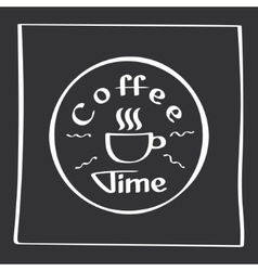 It s coffee time Hand drawing poster with phrase vector image vector image
