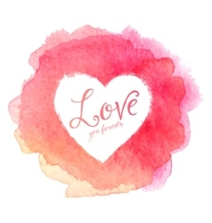 Pink watercolor painted stain with heart shape vector image vector image