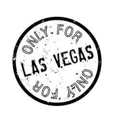 Only for las vegas rubber stamp vector