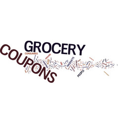 Grocery coupons text background word cloud concept vector