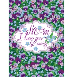 mom pansy card 380 vector image