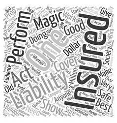 Liability Insurance In Magic Shows Is An Asset vector image vector image