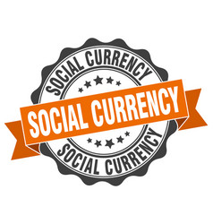 Social currency stamp sign seal vector