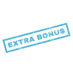 Extra bonus rubber stamp vector