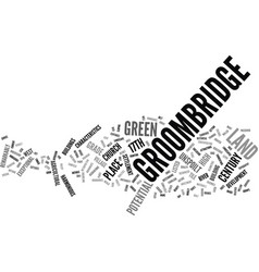 Groombridge land with potential text background vector
