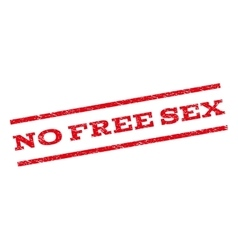 No Free Sex Watermark Stamp vector image vector image