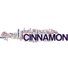The power of cinnamon text background word cloud vector