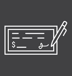 Bank check line icon business and finance pen vector