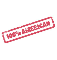100 percent american inscription in red frame one vector