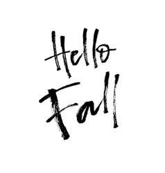 hello fall brush lettering vector image