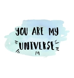 You are my universe phrase vector