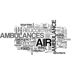 air ambulances help when you need it most text vector image vector image