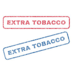Extra tobacco textile stamps vector