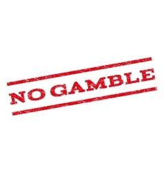 No gamble watermark stamp vector